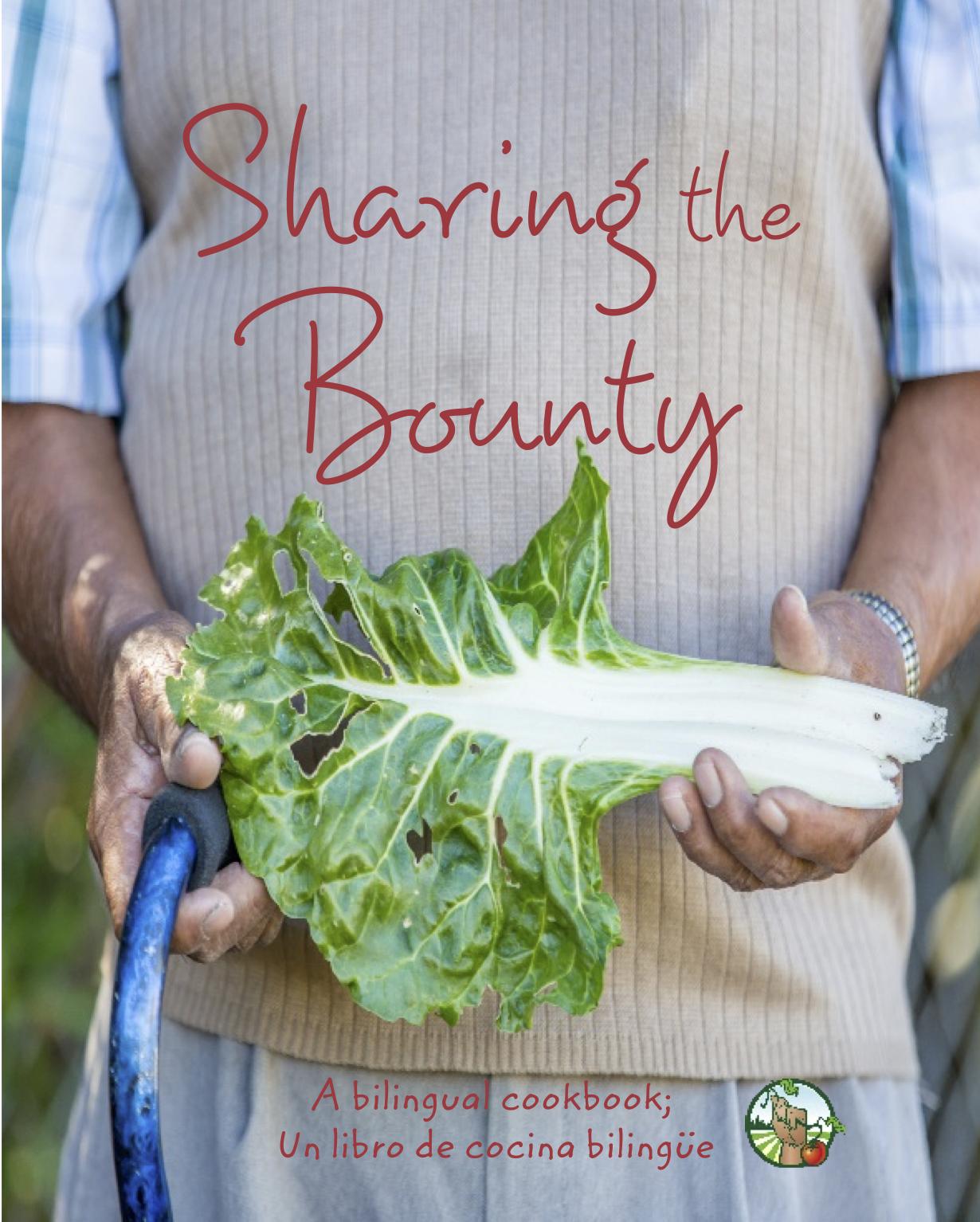 Sharing The Bounty, Bilingual Cookbook
